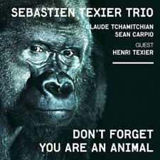 SEBASTIEN TEXIER TRIO-DON'T FORGET YOU ARE AN ANIMAL-JAPAN CD E78