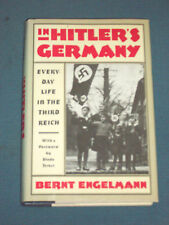 IN HITLER'S GERMANY : EVERY DAY LIFE IN THE THIRD REICH