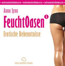 Mängelexemplar: Feuchtoasen 1 | Erotisches Hörbuch von Anna Lynn