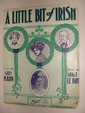 A Little Bit of Irish 1911 sheet music Irish song Gus Kahn & Grace LeBoy