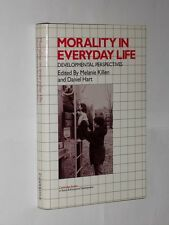 Morality In Everyday Life Developmental Perspectives Melanie Killen/Daniel Hart.