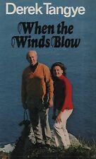 "DEREK TANGYE - ""WHEN THE WINDS BLOW"" - 1st Edn HB/DW - MINACK CHRONICLES (1980)"