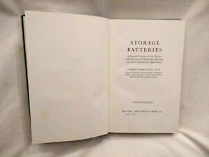 STORAGE BATTERIES di George Wood Vinal 1967 John Wiley & Sons libro fisica
