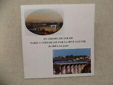 En chemin de Fer de Paris a Versailles par la Rive Gauche de 1840 a nos Jours
