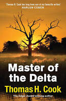 H. Cook, Thomas, The Master of the Delta, Very Good Book