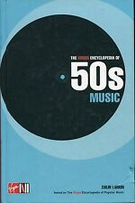 The Virgin Encyclopedia of 50s Music (By Colin Larkin)    UK, 2002