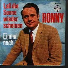 """7"""" Ronny Laß die Sonne wieder scheinen / Einmal noch 60`s Telefunken U 55 557"""