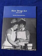 HOW DRUGS ACT BOOK NURSING TIMES PUBLICATION VINTAGE 1969 INFORMATION TEACHING