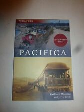NEW Pacifica (Then and Now)Kathleen Manning,Jerry Crow,PB, Both Signed 1st E 219