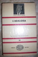 CARLO EMILIO GADDA - L'ADALGISA - ED:EINAUDI - ANNO:1963 (TU)