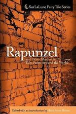 Rapunzel and Other Maiden in the Tower Tales From Around the World: Fairy Tales,
