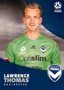 ✺New✺ 2017 2018 MELBOURNE VICTORY A-League Card LAWRENCE THOMAS