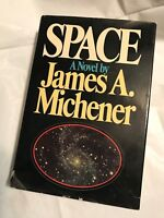 First Edition 2nd Printing  SPACE  a novel by James A Michener 1982