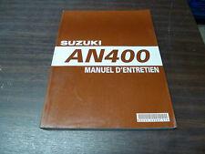 MANUEL REVUE TECHNIQUE D ATELIER SUZUKI AN 400 BURGMAN 2007 k7 ENTRETIEN
