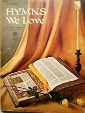 1968 Hymns We Love All Organ Sheet Music Song Book Robbins Music Corporation