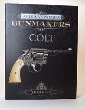 COLT America's Premier Gunmakers Book Navy Army M1911 1911 M16 M4 Samuel Action