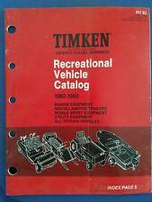 TIMKEN Tapered Roller Bearings 1982 Recreational Vehicle Catalog 1960-1982 RV 82
