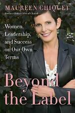 BEYOND THE LABEL..MAUREEN CHIQUET..HB NEW 1st ED CEO CHANEL WOMEN BUSINESS