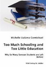 Too Much Schooling and Too Little Education - Why So Many Samoan Students Are...