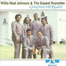 Willie Neal Johnson & The Gospel Keynotes - Going Back With The Lord New CD
