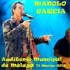 MANOLO GARCIA - AUDITORIO MUNICIPAL DE MÁLAGA, 17 marzo 2012 (2 CD)