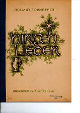 Helmut Bornefeld 1906 - 1990  Hirtenlieder für tiefere Stimme und Orgel