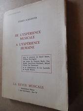PIERRE SCHAEFFER DE L'EXPERIENCE MUSICALE à L'EXPERIENCE HUMAINE 1971 avec envoi