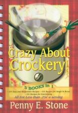 Crazy about Crockery: 3 Books in One (101 Easy and Inexpensive Recipes  101 Reci