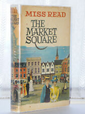 Miss Read - The Market Square 1st Edition 1966
