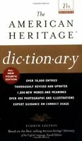 The American Heritage Dictionary: Fourth Edition by Houghton Mifflin Company