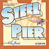 Steel Pier (Original Broadway Cast Recording) by Original Broadway Cast (CD, Jul