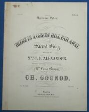 PIANO CHANT GOUNOD PARTITION THERE IS A GREEN HILL ALEXANDER 1871 PATEY GOLGOTHA