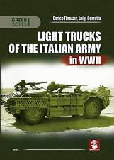 Light Trucks of the Italian Army in WWII by Luigi Carretta, Enrico Finazzer (Paperback, 2017)