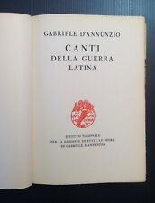 Gabriele D'Annunzio Canti della Guerra Latina Bodoni 1933