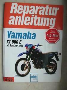 Reparaturanleitung für Yamaha XT 600 E / K Baureihe von 1990 - 1995 3UW / 3TB
