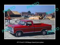 OLD LARGE HISTORIC PHOTO OF 1973 FORD F-150 RANGER CAR LAUNCH PRESS PHOTO