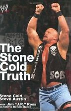 The Stone Cold Truth (WWE),Steve Austin, J.R. Ross, Dennis Bryant