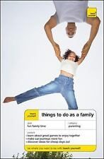 Teach Yourself Things to Do as a Family (Teach Yourself: Parenting), , Musselwhi