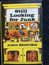 Still Looking for Junk by John Bedford Hardcover Book about Thrift Shopping DJ