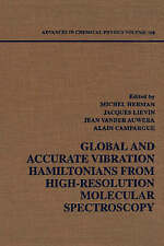 Advances in Chemical Physics, Volume 108: Global and Accurate Vibration Hamilto