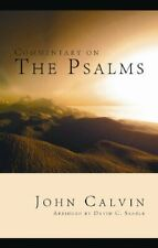 NEW - Commentary on The Psalms by John Calvin