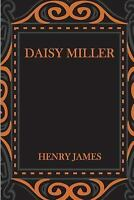 Daisy Miller, Paperback by James, Henry, Brand New, Free shipping in the US