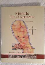 A Bend In The Cumberland 1st Ed Ltd 1000/Autographed/VHTF (1991 HC/DJ)