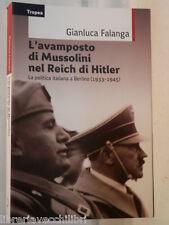 L AVAMPOSTO DI MUSSOLINI NEL REICH DI HITLER politica italiana Gianluca Falanga