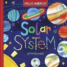 HELLO, WORLD! SOLAR SYSTEM  Board Book.