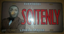 """The Three Stooges featuring Curly """"Soitenly"""" Metal Car License Plate, New Unused"""