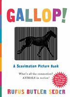 Gallop!: A Scanimation Picture Book (Scanimation Books),Rufus Seder