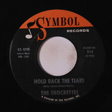 SHOCKETTES: Hold Back The Tears / My Pen's Not Filled With Ink 45 Soul