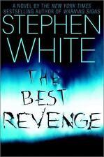 The Best Revenge by Stephen White (2003, Hardcover)