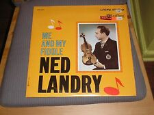Ned Landry LP Me and My Fiddle '62 RCA Camden Living Stereo Canada STILL SEALED